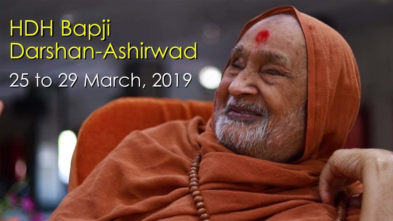 HDH Bapji Divya Darshan-Ashirwad | 25 to 29 March, 2019