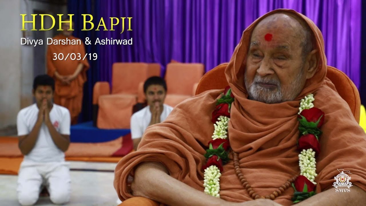 HDH Bapji Divya Darshan-Ashirwad | 30 March, 2019