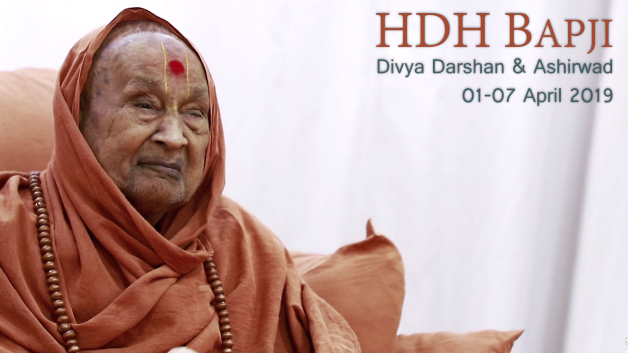 HDH Bapji Divya Darshan-Ashirwad | 01 to 07 April, 2019
