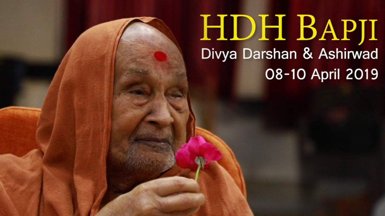 HDH Bapji Divya Darshan-Ashirwad | 08 to 10 April, 2019