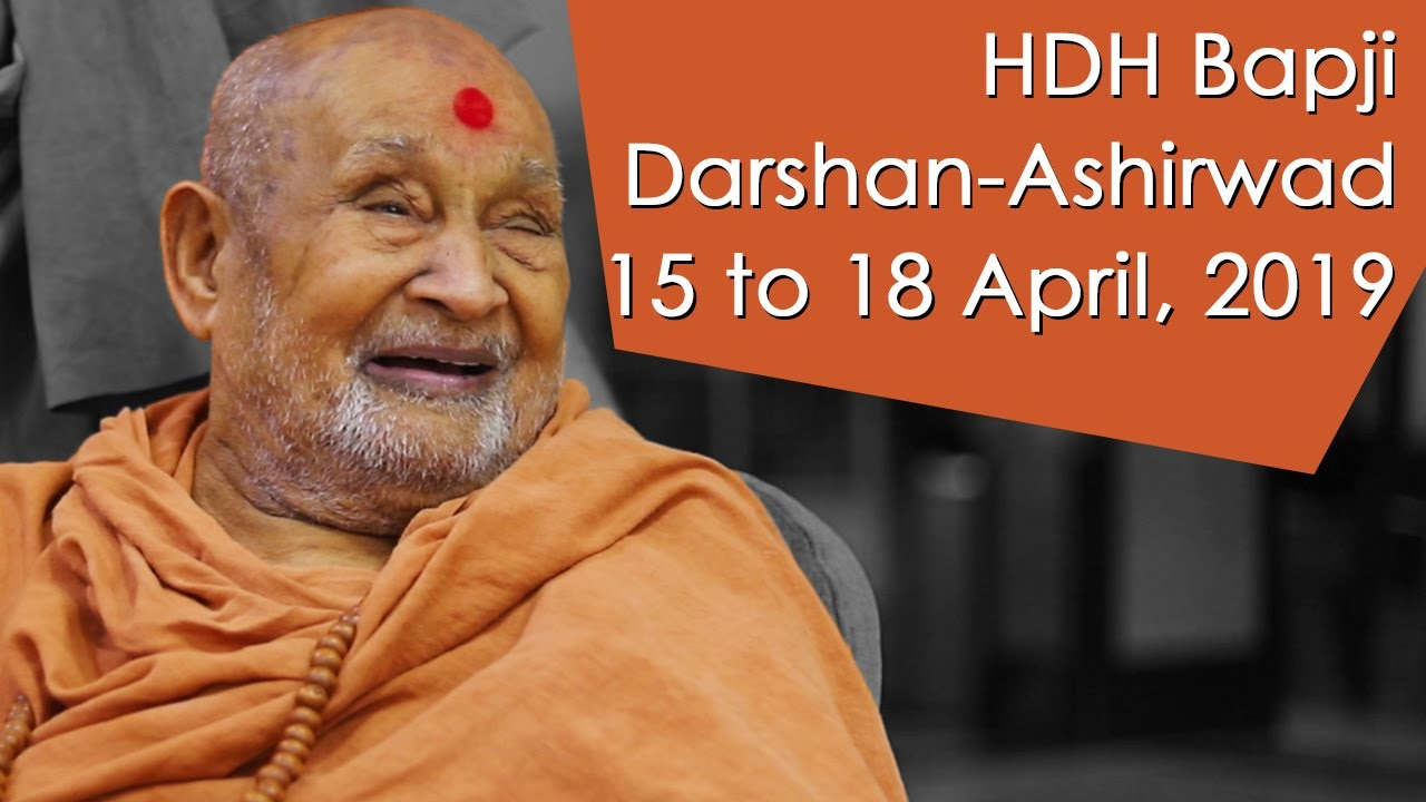 HDH Bapji Divya Darshan-Ashirwad | 15 to 18 April, 2019