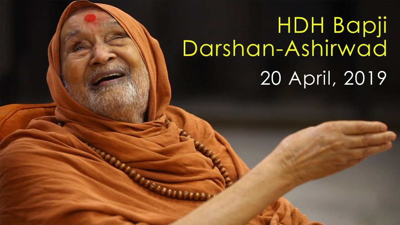 HDH Bapji Divya Darshan-Ashirwad | 20 April, 2019