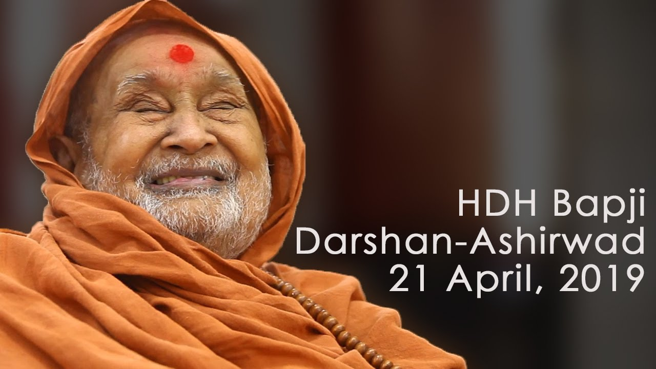 HDH Bapji Divya Darshan-Ashirwad | 21 April, 2019