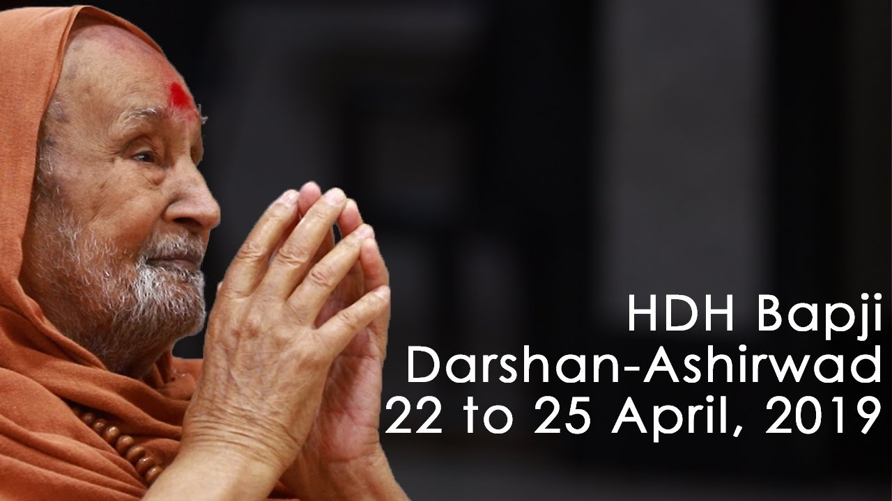 HDH Bapji Divya Darshan-Ashirwad | 22 to 25 April, 2019
