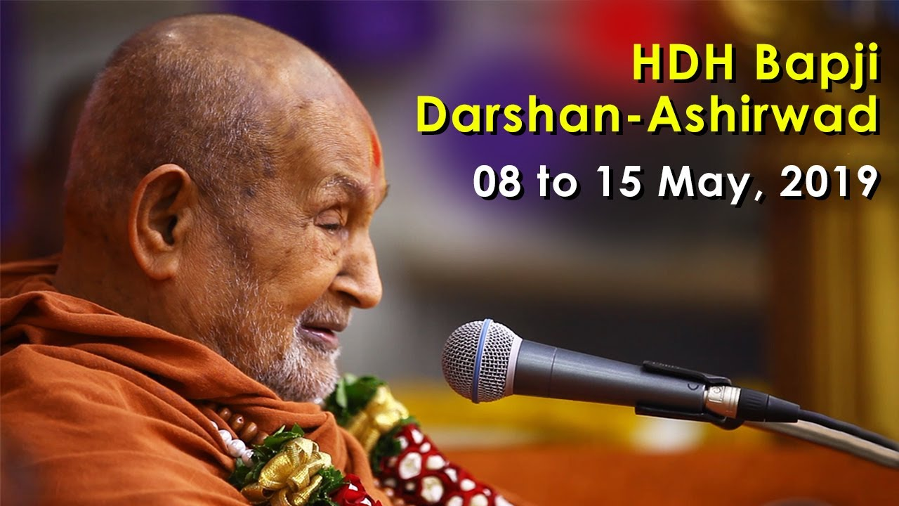HDH Bapji Divya Darshan-Ashirwad | 08 to 15 May, 2019