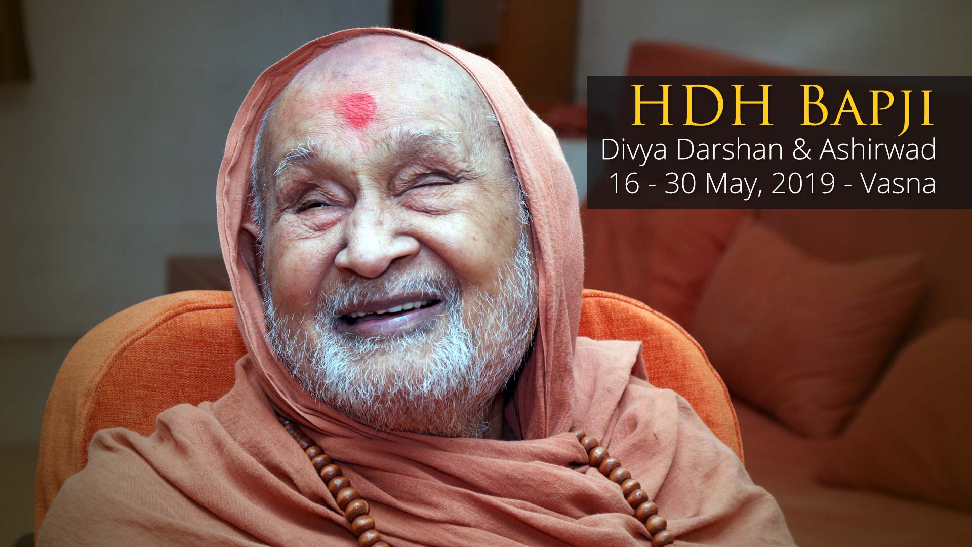 HDH Bapji Divya Darshan-Ashirwad | 16 to 30 May, 2019