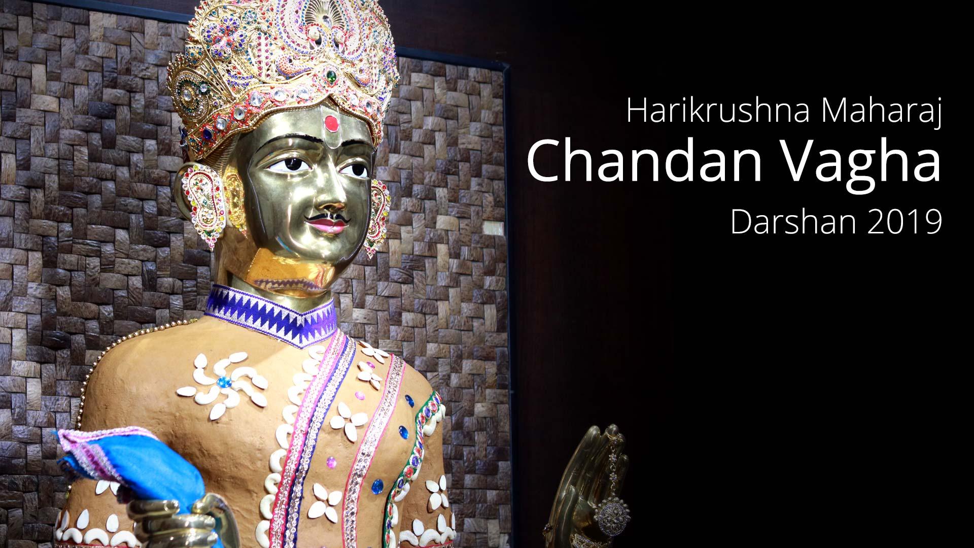 Harikrushna Maharaj Chandan Vagha Darshan - 2019