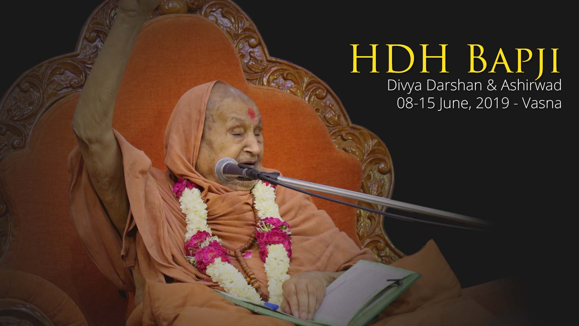 HDH Bapji Divya Darshan-Ashirwad | 08 to 15 June, 2019