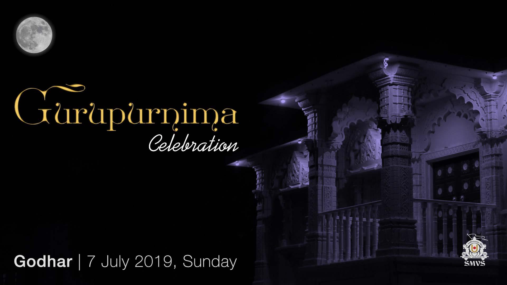 Guru Purnima Celebration 2019 - Godhar
