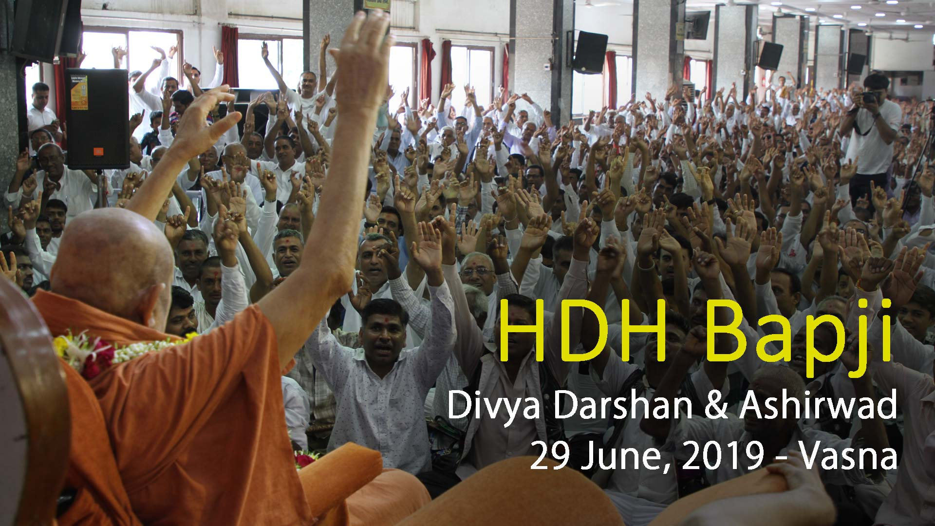 HDH Bapji Divya Darshan-Ashirwad | 29 June, 2019