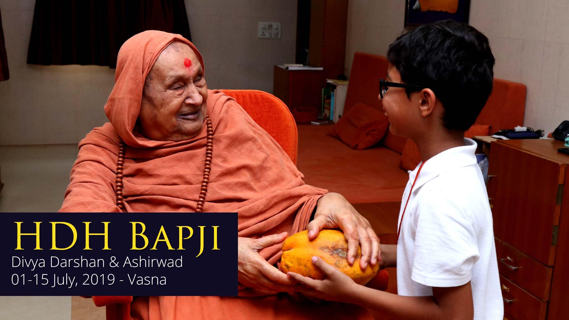 HDH Bapji Divya Darshan-Ashirwad | 01 to 15 July, 2019