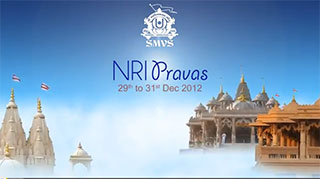 SMVS Rajat Mahotsav NRI Pravas - Video Reflections