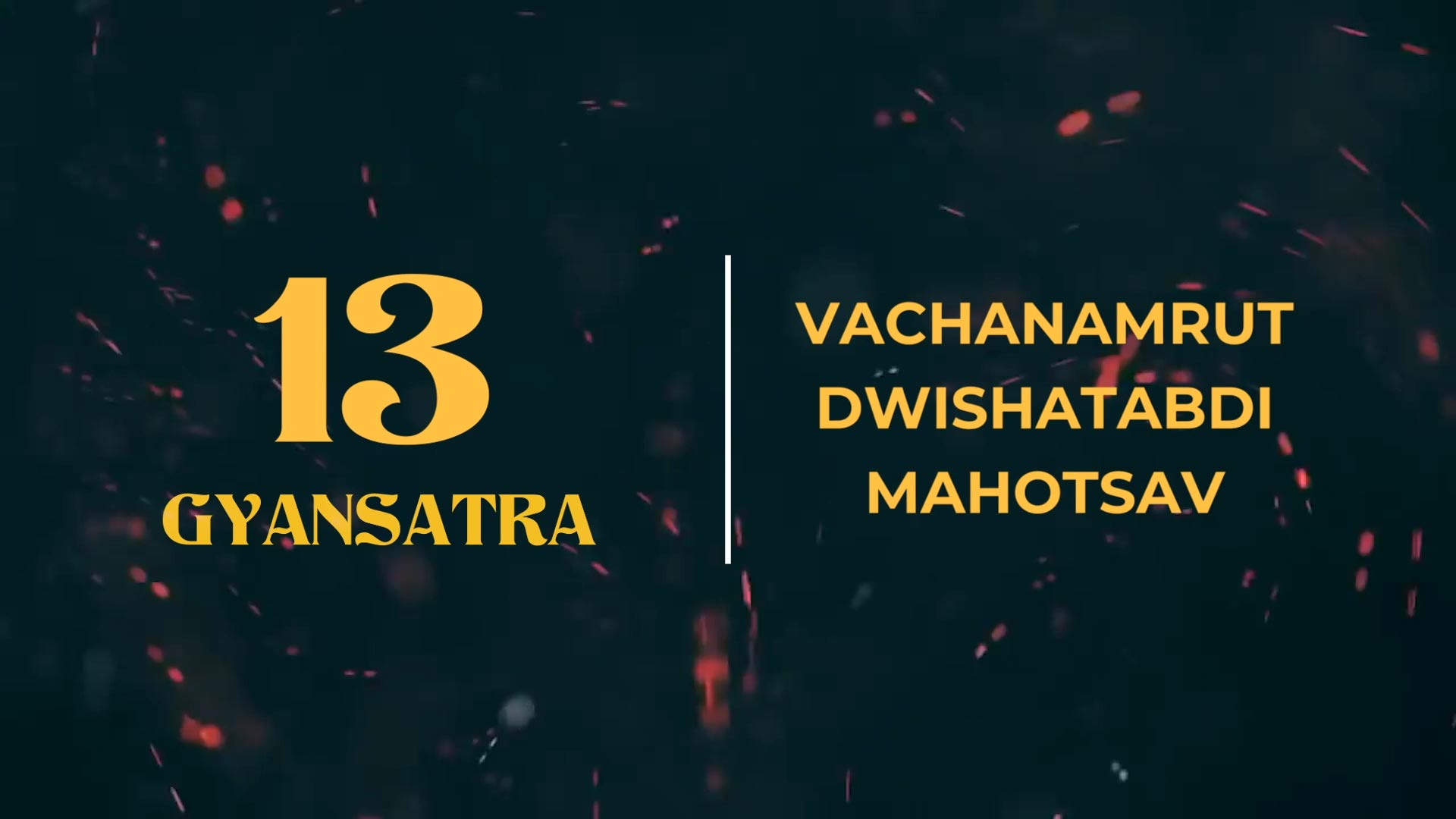 Gyansatra-13 | HDH Swamishri Aadesh