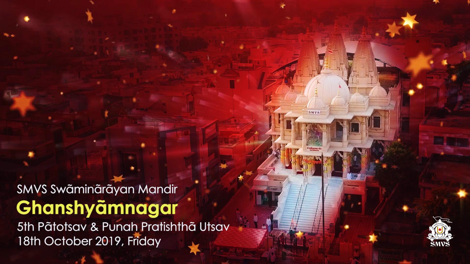 SMVS Swaminarayan Mandir 5th Patotsav & Punah Pratistha Utsav - Ghanshyamnagar