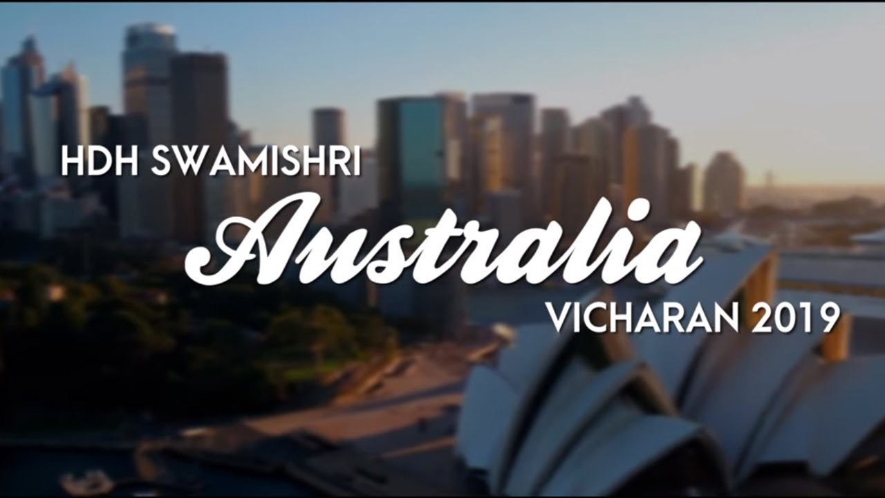 HDH Swamishri Australia Vicharan | 15 to 31 Dec, 2019