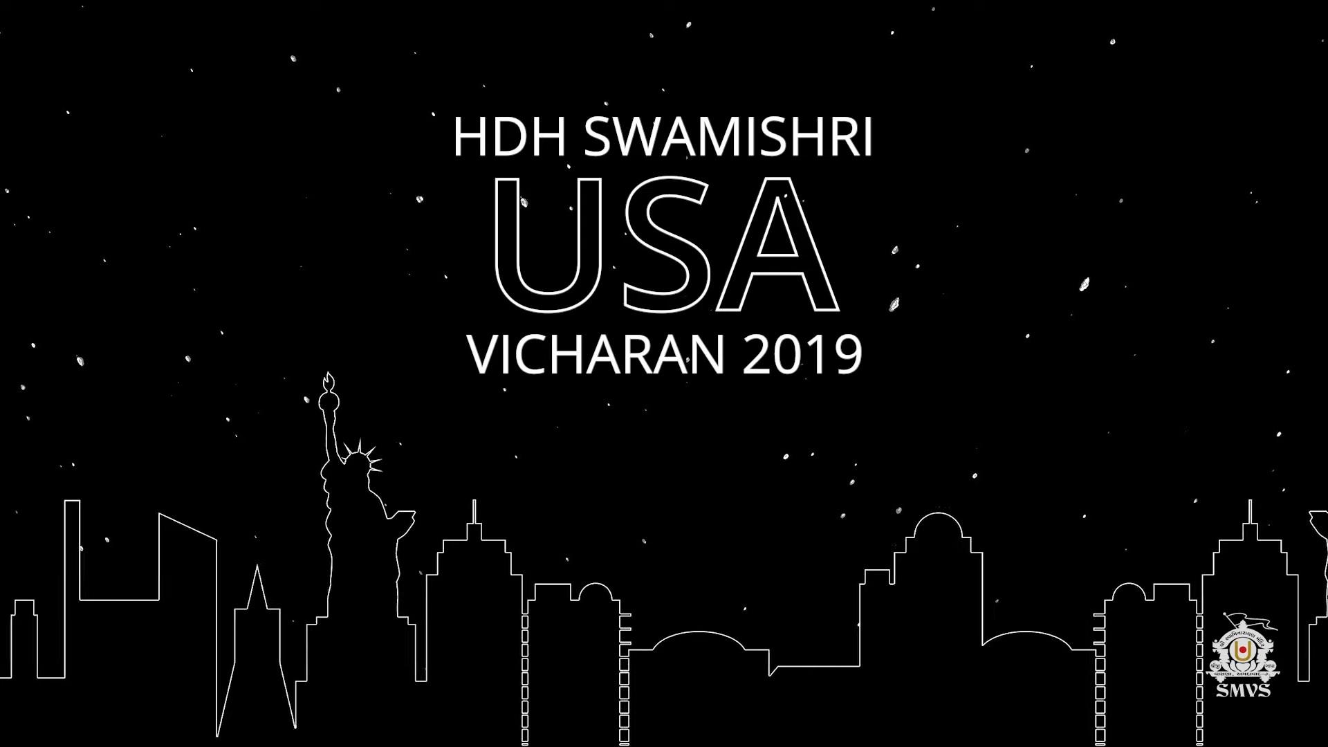 HDH Swamishri USA Vicharan - 2019