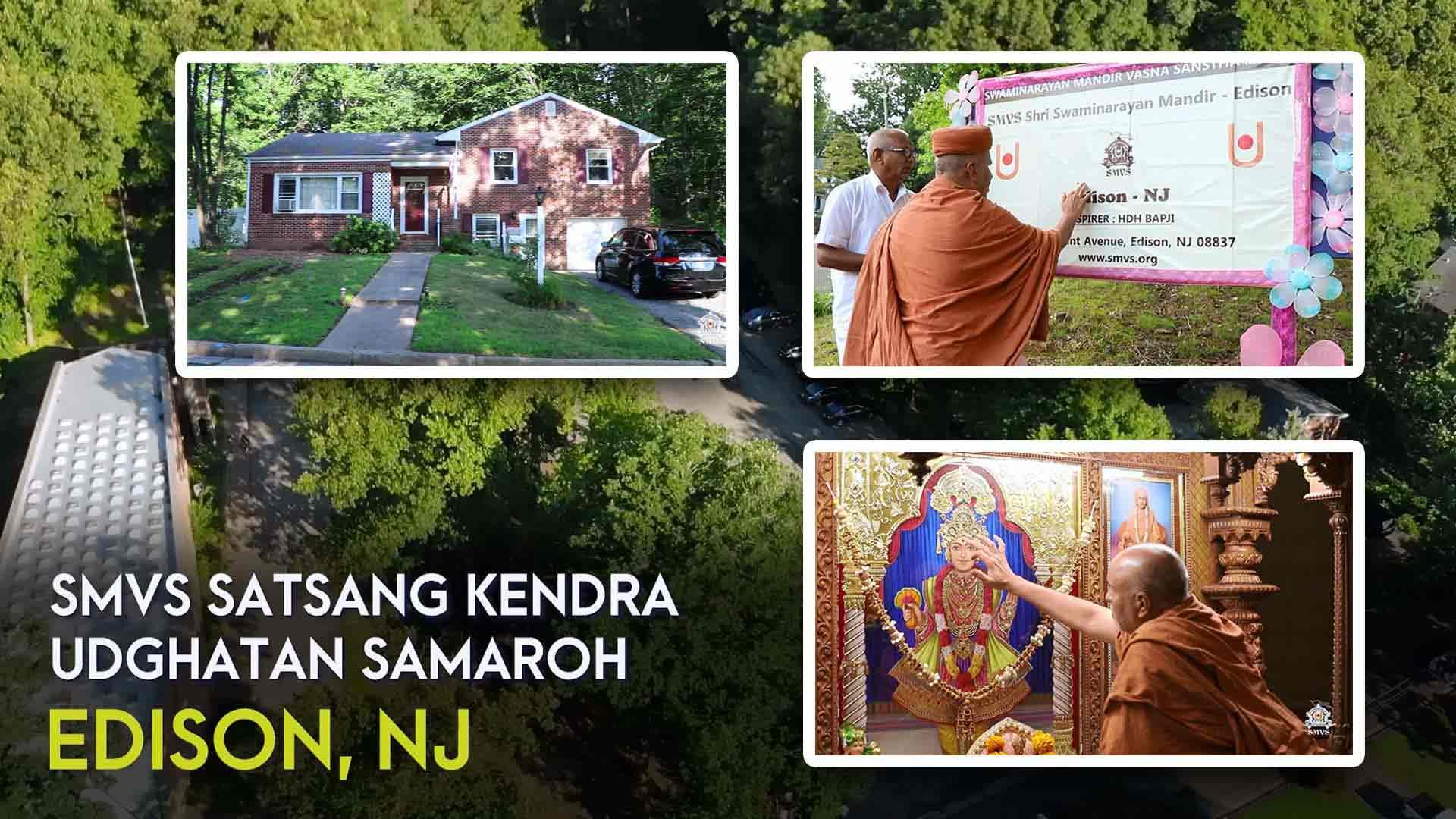 Satsang Kendra Udghatan Samaroh - Edison, NJ