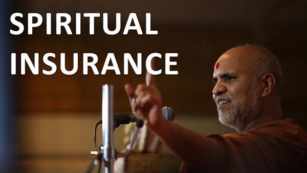 Bhagavan Na Thaiye To Bhagavan Raksha Kare | HDH Swamishri | Spiritual Insurance | 5 Minutes Satsang