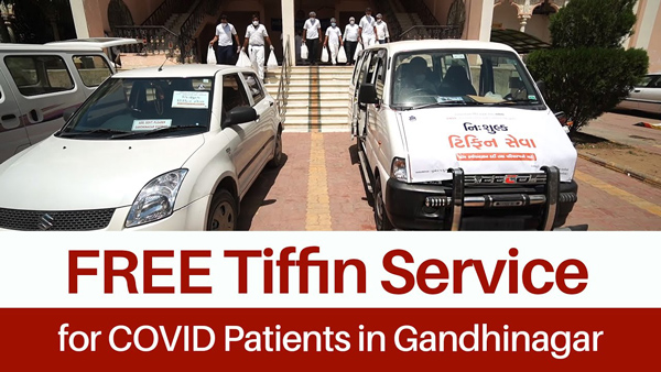 FREE Tiffin Service for COVID Patients in Gandhinagar by SMVS Charities