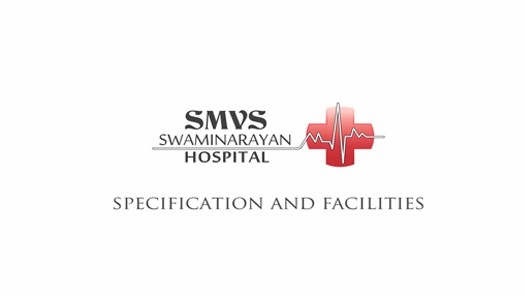 SMVS Swaminarayan Hospital Services and Facilities
