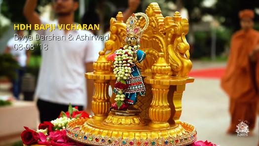 HDH Bapji Divya Darshan & Ashirwad (08-08-18)