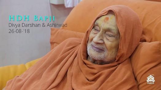 HDH Bapji Divya Darshan & Ashirwad (26-08-18)