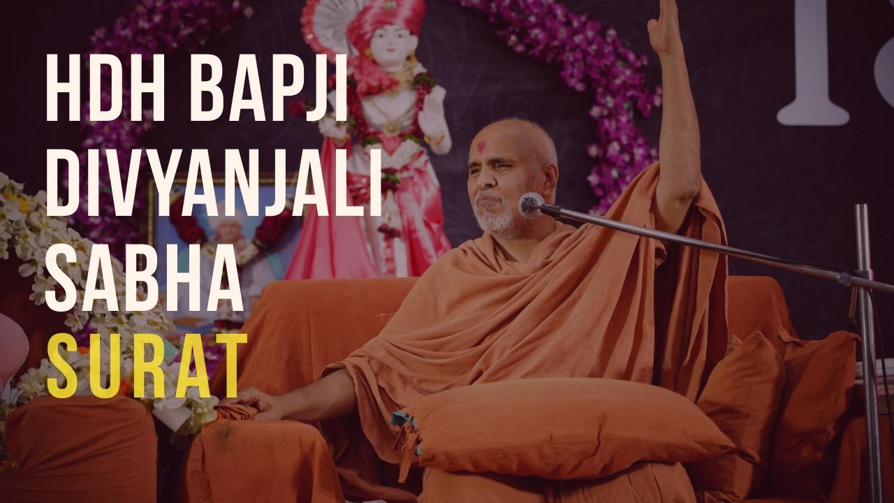 HDH Bapji Divyanjali Sabha | Surat | 22 September, 2019